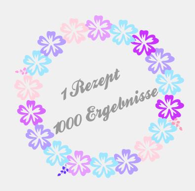 1 Rezept - 1000 Ergebnisse I haseimglueck.de