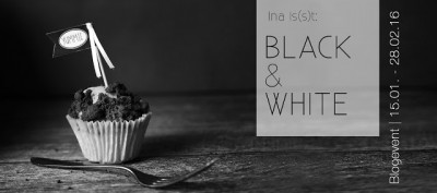 "ina isst Blogevent ""Black & White"""
